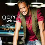 Wovon träumst Du - Gerrit Winter
