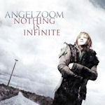Nothing Is Infinite - Angelzoom