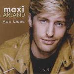Aus Liebe - Maxi Arland