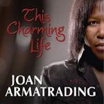 This Charming Life - Joan Armatrading