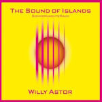 The Sound Of Islands - Sommernachtsraum - Willy Astor