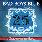 25 - Bad Boys Blue