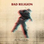 The Dissent Of Man - Bad Religion