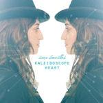 Kaleidoscope Heart - Sara Bareilles
