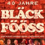 40 Jahre Bläck Fööss - Bläck Fööss