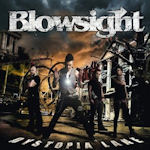 Dystopia Lane - Blowsight