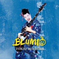 Tokio Bordell - Blumio
