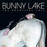 The Beautiful Fail - Bunny Lake