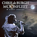 Moonfleet And Other Stories - Chris de Burgh
