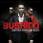 Zeiten �ndern Dich - Bushido