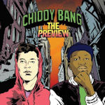The Preview - Chiddy Bang