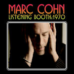 Listening Booth: 1970 - Marc Cohn