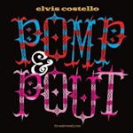 Pomp And Pout - Elvis Costello