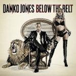 Below The Belt - Danko Jones