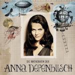 Die Mathematik der Anna Depenbusch - Anna Depenbusch