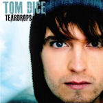 Teardrops - Tom Dice