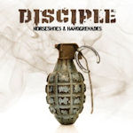 Horseshoes And Handgrenades - Disciple