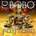 Fantasy - DJ Bobo
