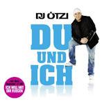 Du und ich - DJ Ötzi