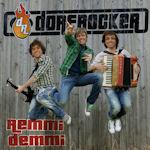 Remmi Demmi - Dorfrocker