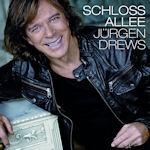 Schlossallee - Jürgen Drews