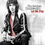 Let Me Sing - Christian Durstewitz