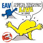 Neue Helden braucht das Land - Live in Graz - Erste Allgemeine Verunsicherung