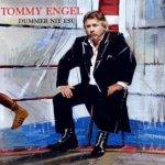 Dummer nit esu - Tommy Engel
