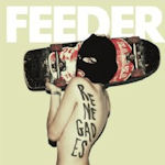 Renegades - Feeder