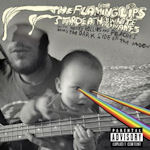 The Dark Side Of The Moon - {Flaming Lips}, Stardeath + White Dwarfs