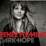 Dark Hope - Rene Fleming