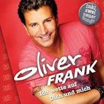 Ich wette auf dich und mich - Oliver Frank