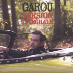 Version integrale - Garou