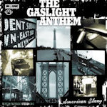 American Slang - Gaslight Anthem