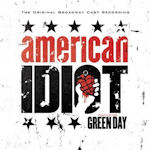 American Idiot - The Original Broadway Cast Recording  - Musical