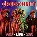 Live 2008 - 2010 - Grobschnitt