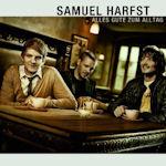 Alles Gute zum Alltag - Samuel Harfst