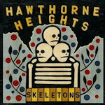 Skeletons - Hawthorne Heights