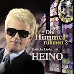 Die Himmel rühmen 2 - Festliche Lieder mit Heino - Heino