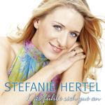 Das fühlt sich gut an - Stefanie Hertel