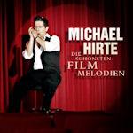 Die schönsten Filmmelodien - Michael Hirte