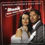 Musik kann keine Sünde sein - {Bernhard Hirtreiter} + Beata Marti