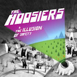 The Illusion Of Safety - Hoosiers