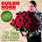 20 Jahre Zärtlichkeit - Das Album zum Bühnenjubiläum - {Guildo Horn} + die Orthopädischen Strümpfe