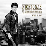 Who I Am - {Nick Jonas} + the Administration