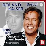 Seine Hits - Gestern und Heute - Roland Kaiser