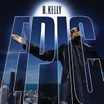 Epic - R. Kelly