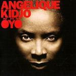 Oyo - Angelique Kidjo