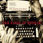 Old Habits Die Hard - Kings Of Nuthin
