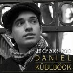 Best Of 2003 - 2010 - Daniel Küblböck
